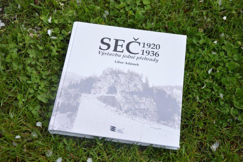 Kniha Seč 1920-1936 Výstavba jedné přehrady