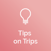 Tips on Trips